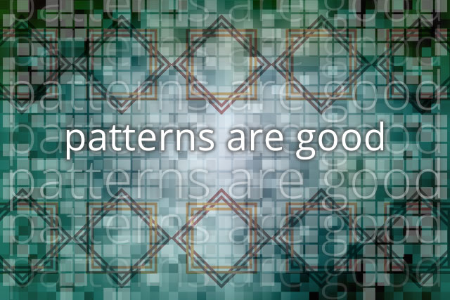The power of patterns